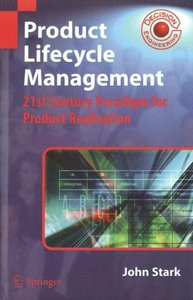 Product Lifecycle Management: 21st century Paradigm for Product Realisation-cover