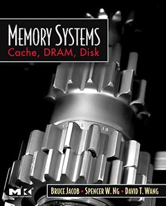 Memory Systems: Cache, DRAM, Disk (Paperback)-cover