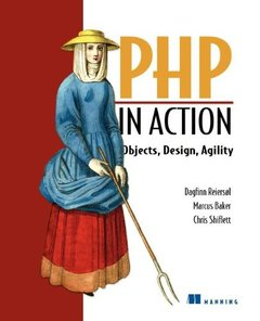 PHP in Action: Objects, Design, Agility (Paperback)