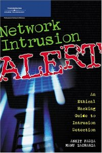 Intrusion Alert: An Ethical Hacking Guide to Intrusion Detection-cover
