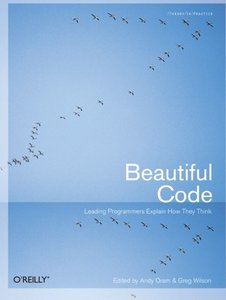 Beautiful Code: Leading Programmers Explain How They Think-cover