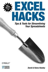 Excel Hacks: Tips & Tools for Streamlining Your Spreadsheets, 2/e