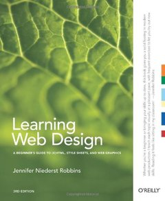 Learning Web Design: A Beginner's Guide to (X)HTML, StyleSheets, and Web Graphics, 3/e (Paperback)-cover