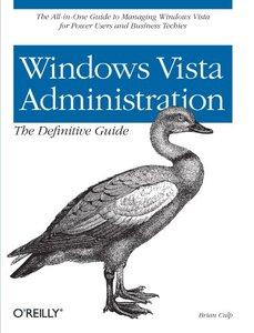 Windows Vista Administration : The Definitive Guide (Paperback)-cover