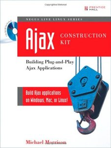 Ajax Construction Kit: Building Plug-and-Play Ajax Applications (Paperback)-cover