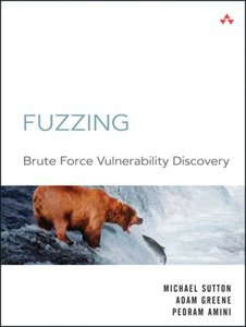 Fuzzing: Brute Force Vulnerability Discovery (Paperback)-cover