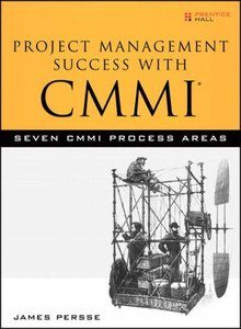 Project Management Success with CMMI: Seven CMMI Process Areas-cover