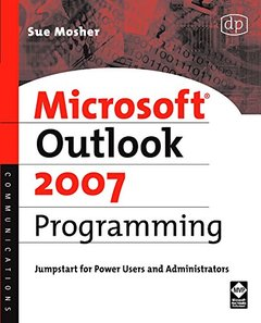 Microsoft Outlook 2007 Programming: Jumpstart for Power Users and Administrators (Paperback)-cover