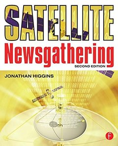 Satellite Newsgathering, 2/e (Paperback)-cover