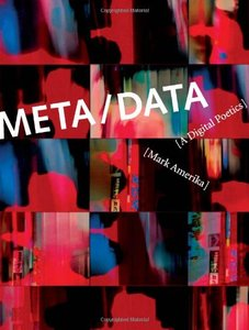 META/DATA: A Digital Poetics (Hardcover)-cover