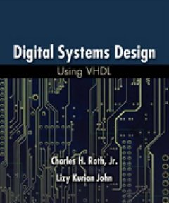 Digital Systems Design Using VHDL, 2/e(美國版ISBN: 0534384625)-cover