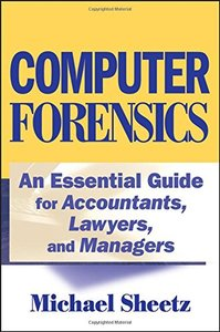 Computer Forensics: An Essential Guide for Accountants, Lawyers, and Managers-cover