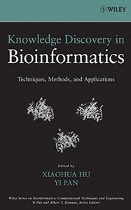 Knowledge Discovery in Bioinformatics: Techniques, Methods, and Applications-cover