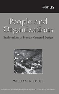 People and Organizations: Explorations of Human-Centered Design