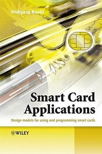 Smart Card Applications: Design models for using and programming smart cards (Hardcover)-cover