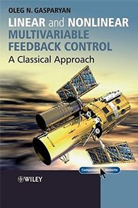 Linear and Nonlinear Multivariable Feedback Control: A Classical Approach-cover