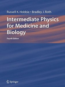 Intermediate Physics for Medicine and Biology, 4/e