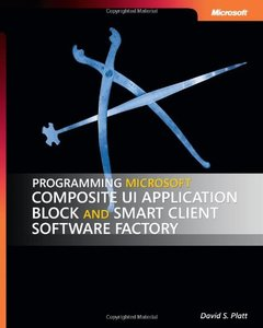 Programming Microsoft Composite UI Application Block and Smart Client Software Factory (Paperback)-cover