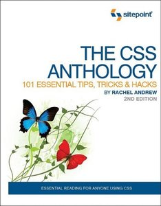 The CSS Anthology: 101 Essential Tips, Tricks & Hacks, 2/e-cover