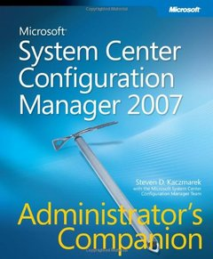 Microsoft System Center Configuration Manager 2007 Administrator's Companion (Paperback)-cover