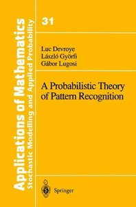 A Probabilistic Theory of Pattern Recognition-cover
