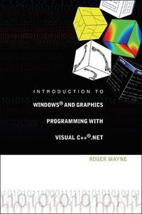 Introduction to Windows And Graphics Programming With Visual C++ .net-cover