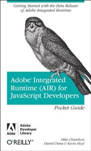 Adobe Integrated Runtime (AIR) for JavaScript Developers Pocket Guide-cover