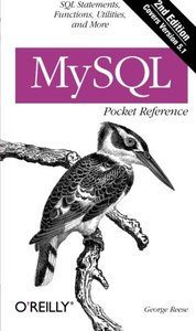 MySQL Pocket Reference: SQL Functions and Utilities, 2/e-cover