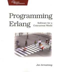 Programming Erlang: Software for a Concurrent World (Paperback)