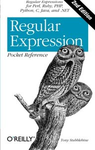 Regular Expression Pocket Reference: Regular Expressions for Perl, Ruby, PHP, Python, C, Java and .NET, 2/e (Paperback)-cover