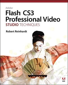 Adobe Flash CS3 Professional Video Studio Techniques (Paperback)-cover