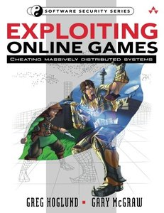 Exploiting Online Games: Cheating Massively Distributed Systems (Paperback)-cover