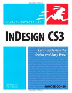 InDesign CS3 for Macintosh and Windows: Visual QuickStart Guide-cover