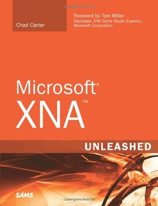 Microsoft XNA Unleashed: Graphics and Game Programming for Xbox 360 and Windows-cover