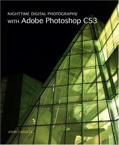 Nighttime Digital Photography with Adobe Photoshop CS3-cover