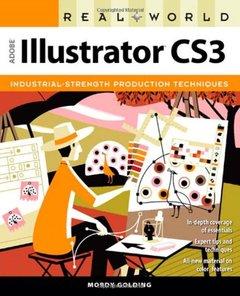 Real World Adobe Illustrator CS3, 2/e-cover