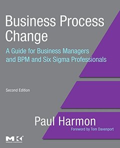 Business Process Change: A Guide for Business Managers and BPM and Six Sigma Professionals, 2/e (Paperback)-cover