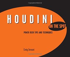 Houdini On the Spot: Time-Saving Tips and Shortcuts from the Pros (Paperback)-cover