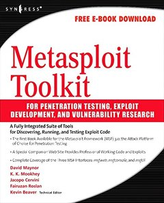 Metasploit Toolkit for Penetration Testing, Exploit Development, and Vulnerability Research (Paperback)