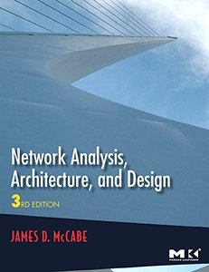 Network Analysis, Architecture, and Design, 3/e (Hardcover)-cover