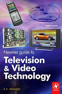 Newnes Guide to Television and Video Technology, 4/e: The Guide for the Digital Age - from HDTV, DVD (Paperback)-cover