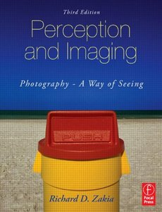 Perception and Imaging: Photography--A Way of Seeing, 3/e (Paperback)-cover