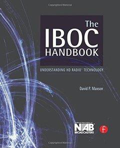 The IBOC Handbook: Understanding HD Radio Technology (Hardcover)