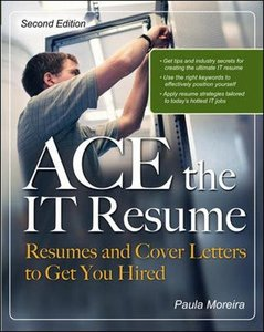 Ace the IT Resume ( Ace the It Resume ) (2ND ed.)-cover