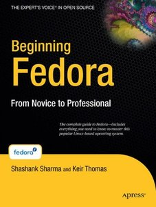 Beginning Fedora: From Novice to Professional-cover