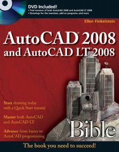 AutoCAD 2008 and AutoCAD LT 2008 Bible (Paperback)-cover