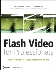 Flash Video for Professionals: Expert Techniques for Integrating Video on the Web (Paperback)-cover