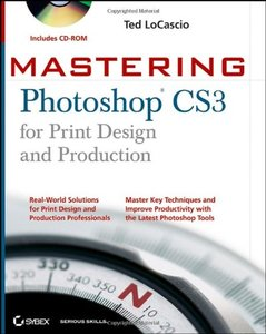 Mastering Photoshop CS3 for Print Design and Production (Paperback)-cover