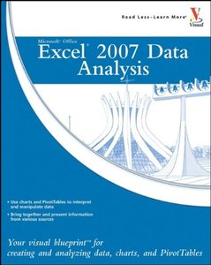 Microsoft Office Excel 2007 Data Analysis: Your Visual Blueprint for Creating and Analyzing Data, Charts, and PivotTables-cover