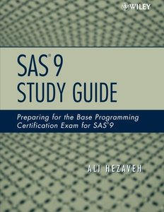 SAS 9 Study Guide: Preparing for the Base Programming Certification Exam for SAS 9 (Paperback)